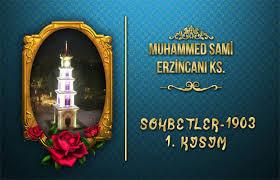 Muhammed Sami Hz. Tasavvuf Sohbetleri 1903 I. KISIM