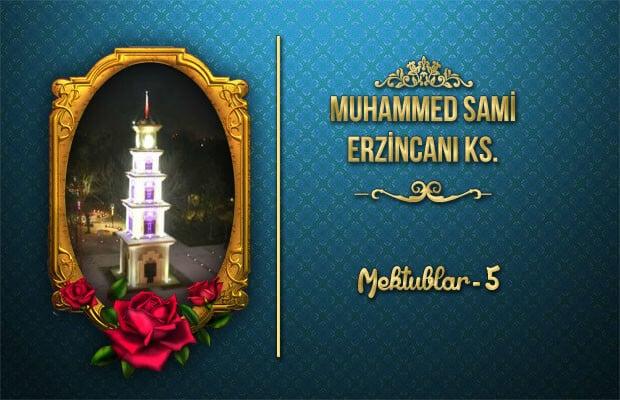Muhammed Sami Erzincani Mektublar-5