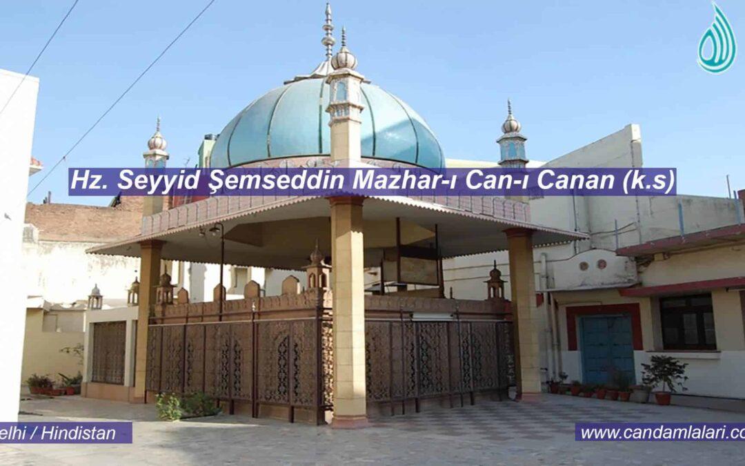 Hz. Seyyid Şemseddin Mazhar-ı Can-ı Canan (k.s)